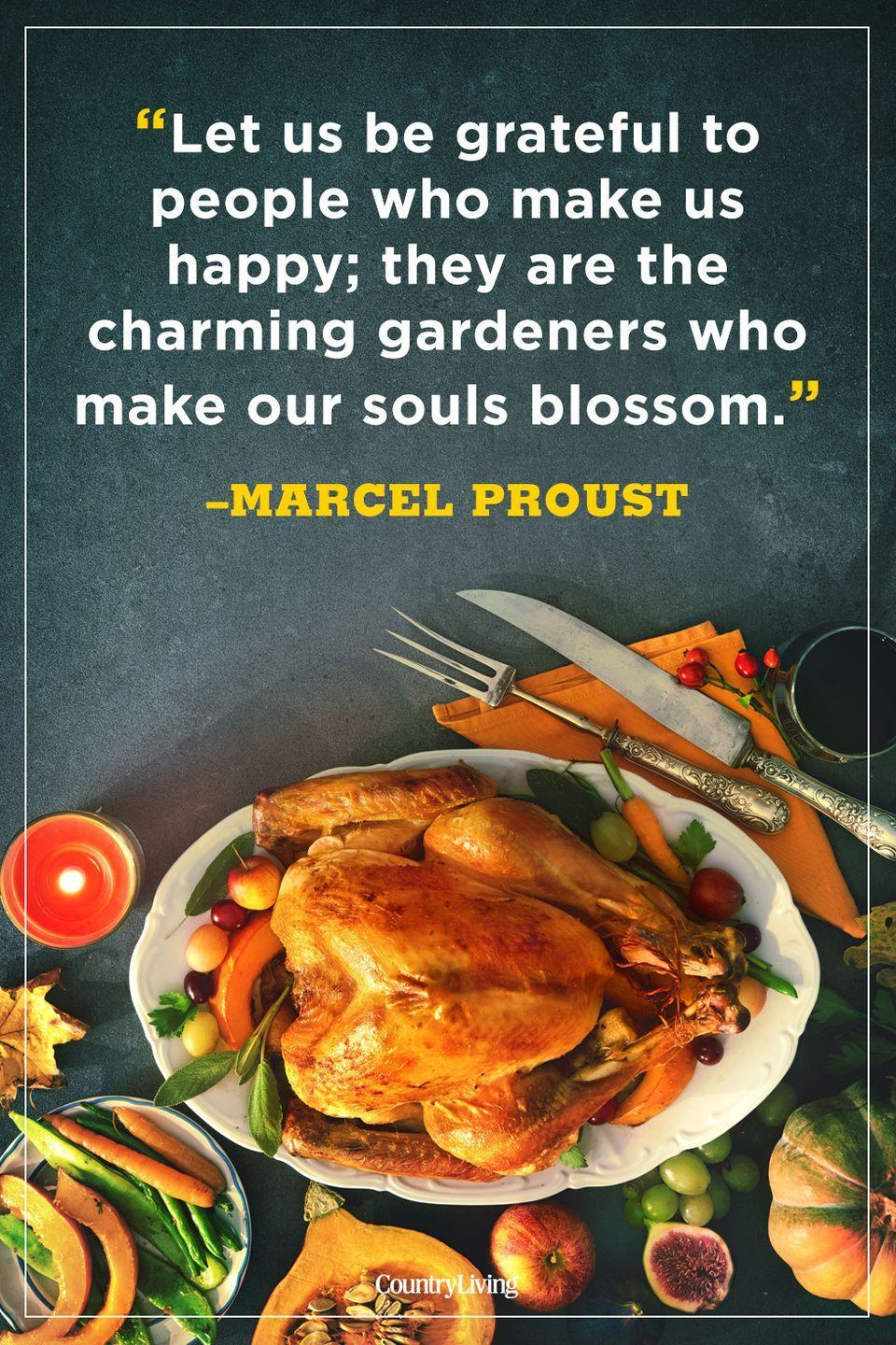"""<p>""""Let us be grateful to people who make us happy; they are the charming gardeners who make our souls blossom.""""</p>"""