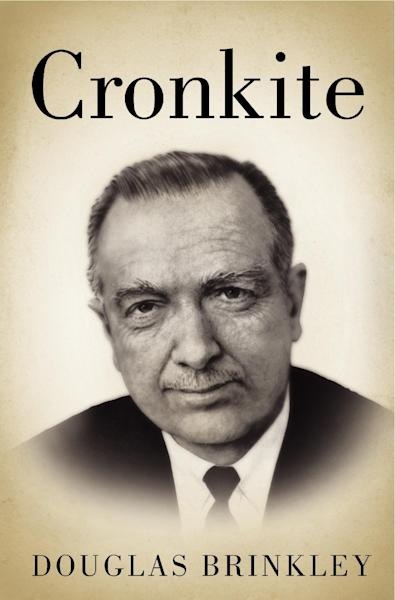 """This book cover image released by Harper shows """"Cronkite,"""" by Douglas Brinkley. In """"Cronkite,"""" a biography by Douglas Brinkley, the CBS Newsman emerges as the intrepid newshound upon whom was thrust the unsought mantle of """"most trusted man in America"""" and who never betrayed that public trust. (AP Photo/Harper)"""