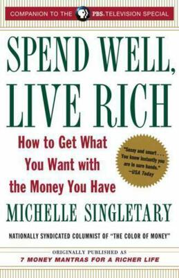 Spend Well, Live Rich book cover