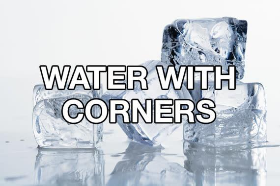 water with corners