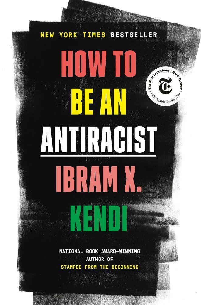"<p><strong>Ibram X Kendi</strong></p><p>bookshop.org</p><p><strong>$24.30</strong></p><p><a href=""https://bookshop.org/books/how-to-be-an-antiracist/9780525509288"" rel=""nofollow noopener"" target=""_blank"" data-ylk=""slk:Shop Now"" class=""link rapid-noclick-resp"">Shop Now</a></p><p>With groundbreaking vision and revelatory clarity of purpose, Kendi argues that to reject racism is insufficient--rather, one must practice antiracism, which demands ""persistent self-awareness, constant self-criticism, and regular self-examination."" Racism, as Kendi illuminates in these pages, is not simply a matter of hatred and ignorance; rather, it's a vicious structural force rooted at the bedrock of American society, infecting everything from community policing to housing policy. Pick up this book for a necessary lesson in unlearning everything you think you know about racism, as well as an essential education in how each and every one of us can play an active role in building the just and equitable world we want to live in.</p>"