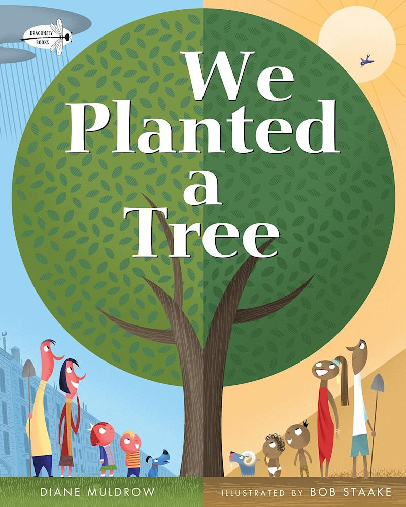 "Two families in different parts of the world plant each plant a tree in this poetic book<i>. (Available <a href=""https://www.amazon.com/We-Planted-Tree-Diane-Muldrow/dp/0553539035"" target=""_blank"" rel=""noopener noreferrer"">here</a>)</i>"