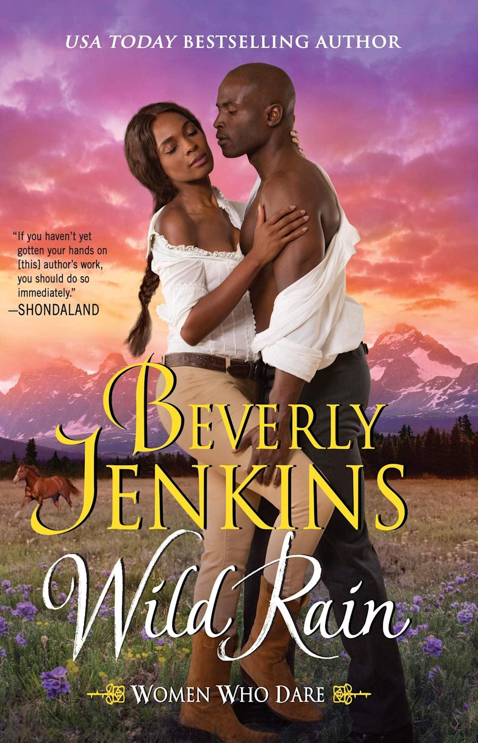 <p>Beverly Jenkins's <strong>Women Who Dare</strong> series continues with <span><strong>Wild Rain</strong></span>, which tells the story of Spring Lee, a female rancher in the post-Civil War era. Spring is proud to be able to run her ranch without anyone's help, so she's less than welcoming when Garrett McCray, a Washington reporter, arrives to interview her brother and force her to reconsider her stance on love. </p> <p><em>Out Feb. 9</em></p>