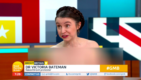 Dr Victoria Bateman appeared naked on GMB to make a point about Brexit