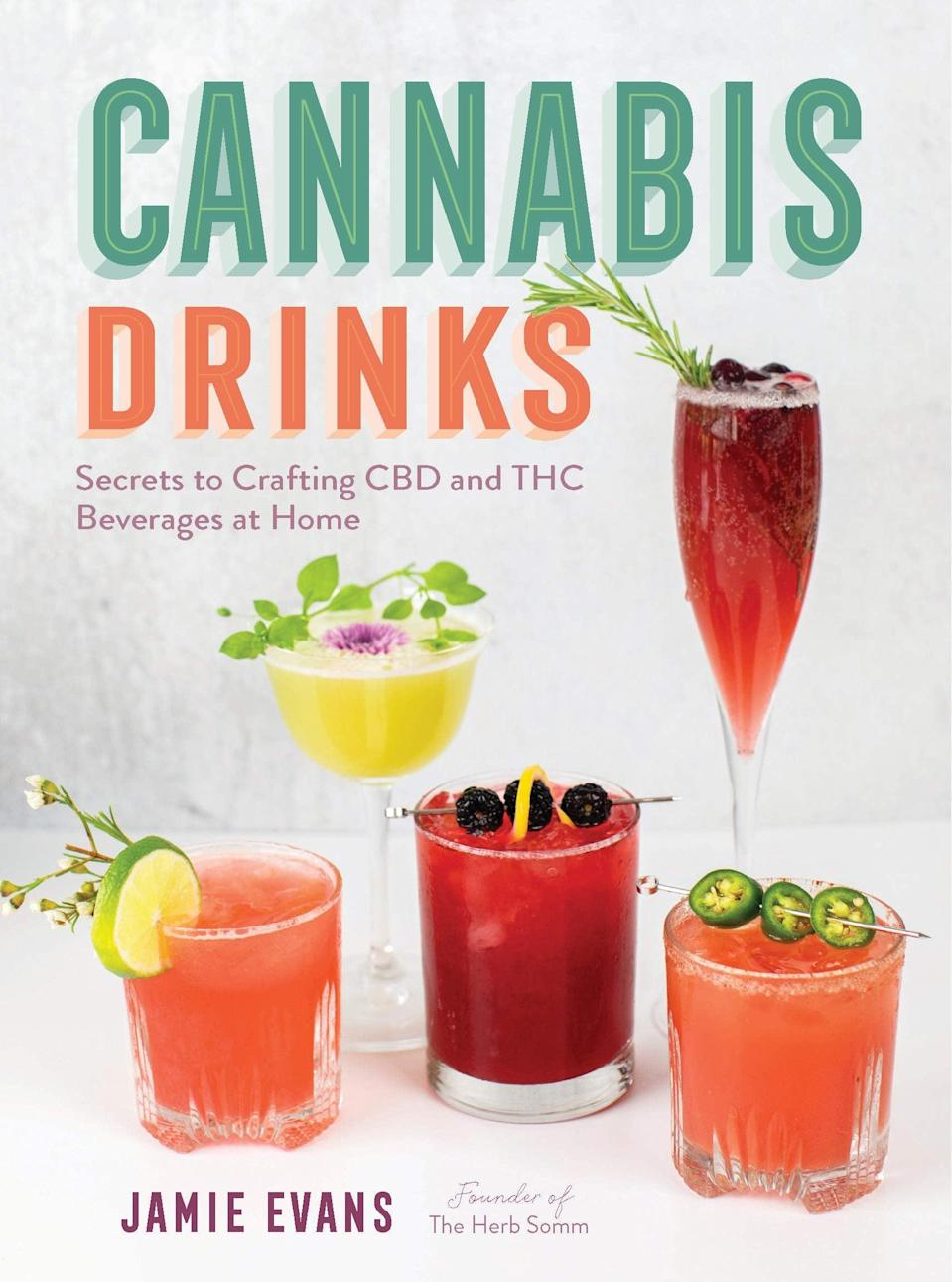 <p>If you're an amateur mixologist, you need to check out the <span>Cannabis Drinks: Secrets to Crafting CBD and THC Beverages at Home by Jamie Evans </span> ($20). Take your bartending to a higher level with this all-inclusive cocktail cookbook. It features more than just alcoholic recipes including creating your own infused bitters and sours, coffee and teas, and juices and smoothies.</p>