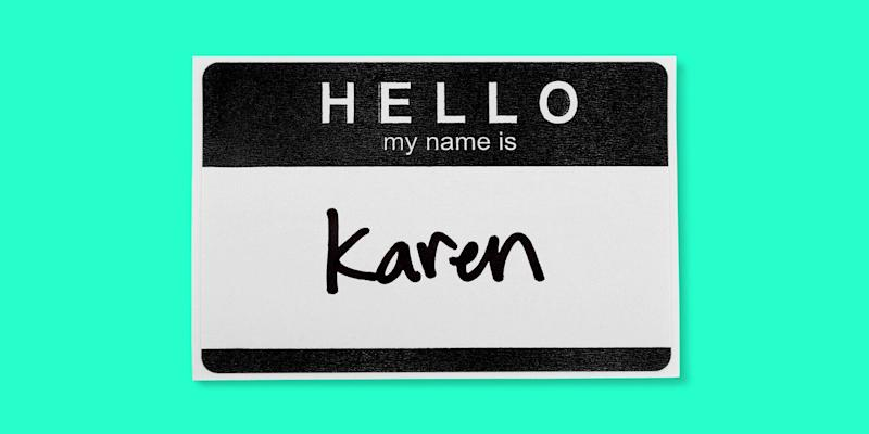 Actual Karens we spoke to said they're not above calling other Karens out for Karen-like behavior.  (Photo: Rebecca Zisser/HuffPost)