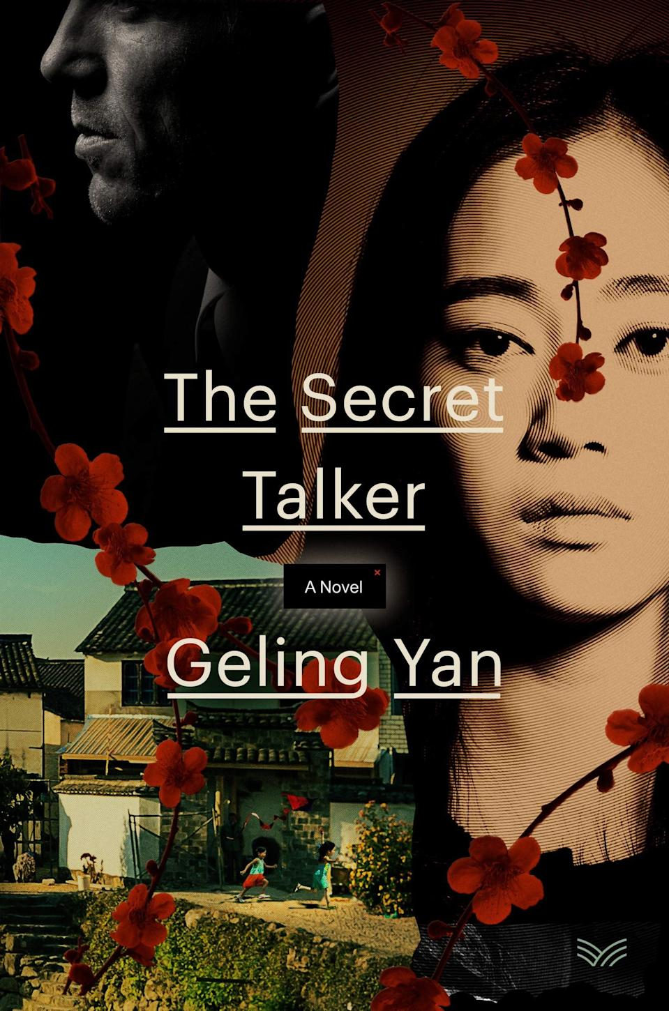 <p>An emotional affair leads to a dangerous investigation in <span><strong>The Secret Talker</strong></span> by Geling Yan. From the outside, Hongmei's marriage to her husband, Glen, seems perfect, but the truth is they barely speak to each other anymore, which makes the flirty emails she's receiving from a secret admirer all the more alluring. However, once she begins spilling secrets about her time as a military intelligence officer in training in China, she realizes she has no choice but to track down the identity of the person she's been talking to online. </p> <p><em>Out May 4</em></p>