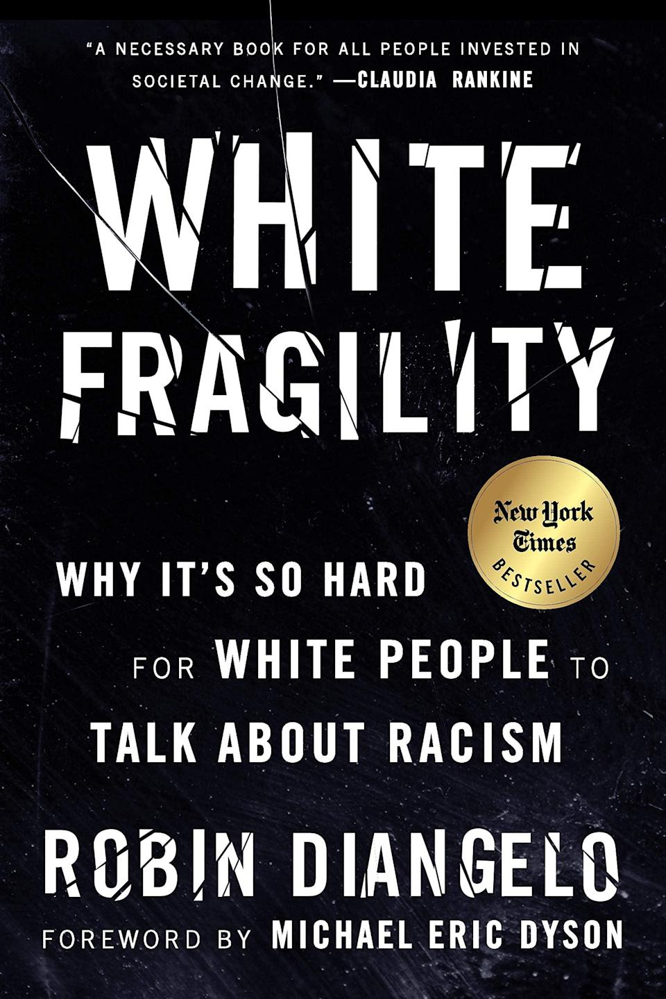 """<p>Every white person should be assigned to read <strong><a href=""""https://www.popsugar.com/buy?url=https%3A%2F%2Fwww.amazon.com%2FWhite-Fragility-People-About-Racism%2Fdp%2F0807047414%2Fref%3Dsr_1_1%3Fdchild%3D1%26keywords%3Dwhite%2Bfragility%26qid%3D1590879933%26s%3Dbooks%26sr%3D1-1&p_name=White%20Fragility&retailer=amazon.com&evar1=news%3Aus&evar9=47518818&evar98=https%3A%2F%2Fwww.popsugar.com%2Fnews%2Fphoto-gallery%2F47518818%2Fimage%2F47518819%2FWhite-Fragility-by-Robin-DiAngelo&prop13=mobile&pdata=1"""" class=""""link rapid-noclick-resp"""" rel=""""nofollow noopener"""" target=""""_blank"""" data-ylk=""""slk:White Fragility"""">White Fragility</a></strong>, Robin DiAngelo's unflinching book on the mundane and insidious ways racism is perpetuated - and why so many of us have such a challenging time even discussing it. In chapters like """"White Women's Tears,"""" she takes to task some of the most defensive and destructive behaviors white people use to deflect, distract, deny, and center themselves in conversations about race, and gives real, tangible advice on how to stop it.</p>"""