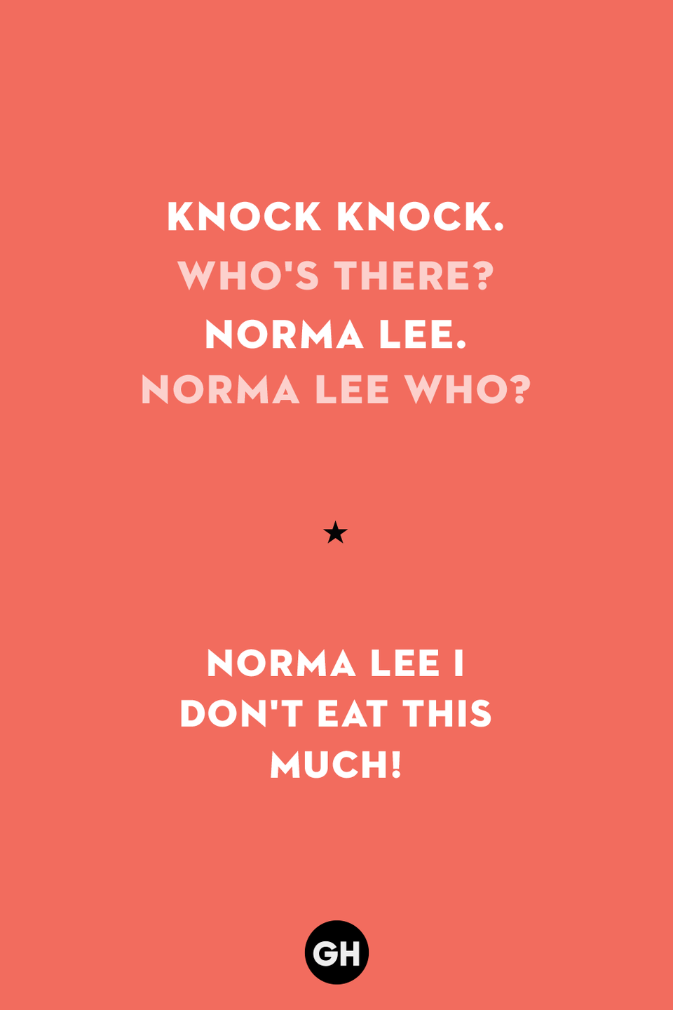 <p>Norma Lee who? Norma Lee I don't eat this much!<br></p>