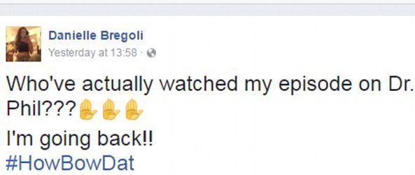 She announced there would be a second appearance on Dr Phil. Source: Facebook