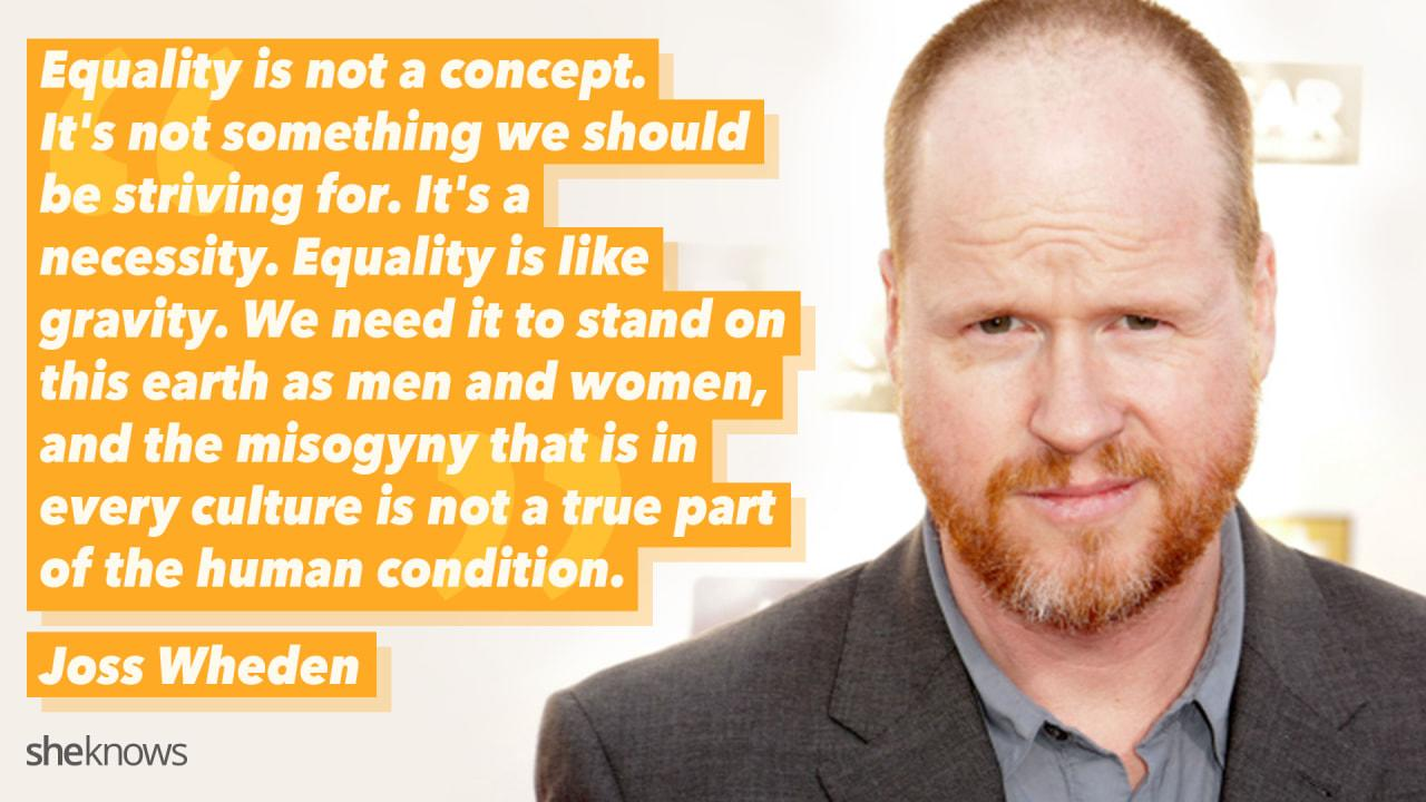 In 2006, Joss Whedon was recognized by Equality Now for the creation of strong, female roles.