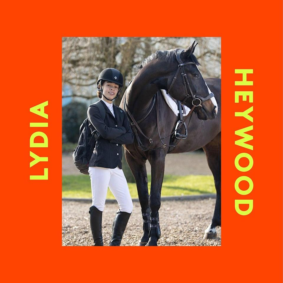 "<strong>Lydia Heywood<br>Founder of <a href=""https://www.instagram.com/cool.ridings/?hl=en-gb"" rel=""nofollow noopener"" target=""_blank"" data-ylk=""slk:Cool Ridings"" class=""link rapid-noclick-resp"">Cool Ridings</a></strong><br><br>""I challenge accessibility and passive discrimination while shining a light on the diverse talent that exists in equestrian sport. Contacts and knowledge can be inherited so we bridge the gap and the ultimate goal is for riders to realise podium potential, which requires enormous support.<br><br>""I want to ensure that the next generation of equestrians are embraced, celebrated and supported. This is important to me. I want there to be more role models as a result, which will rebalance the at times lonely sport that I love.<br><br>""Going forward, I want us to acknowledge and accept our differences! Also support pioneers as they pave a way to alter the perception that high-level equestrian sport is only for Caucasian elites."""