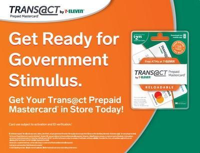 This week, the U.S. Treasury Department began sending out economic impact – or stimulus – payments, in response to the COVID-19 pandemic. However, some people may have to wait weeks or months to receive their payments by mail. With its Trans@ct by 7-Eleven® Prepaid Mastercard®, 7-Eleven, Inc. provides a convenient solution to under- and un-banked individuals and families to help them receive these much-needed funds faster than a paper check.