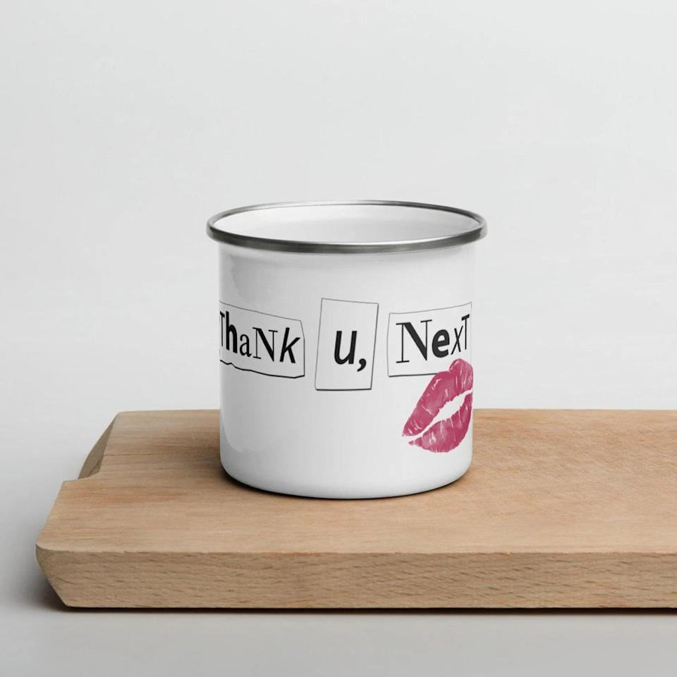 <p>Whether they love coffee or tea, they'll use this <span><b>Thank U, Next</b> Enamel Mug</span> ($25) often. They'll be so f*cking grateful for this mug.</p>