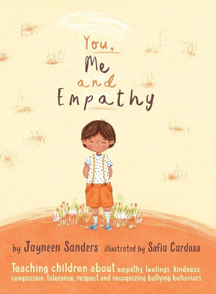 "This book aims to help kids develop skills like empathy and understanding through its compassionate main character.<i> (Available <a href=""https://www.amazon.com/You-Empathy-compassion-recognising-behaviours/dp/1925089126"" rel=""nofollow noopener"" target=""_blank"" data-ylk=""slk:here"" class=""link rapid-noclick-resp"">here</a>)</i>"