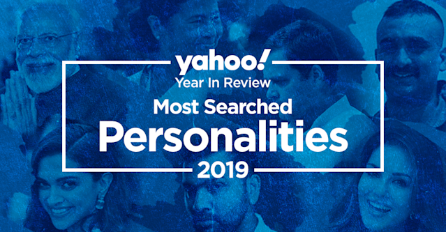 Here are Yahoo India's Top 20 Most Searched Personalities in 2019. (in descending order)