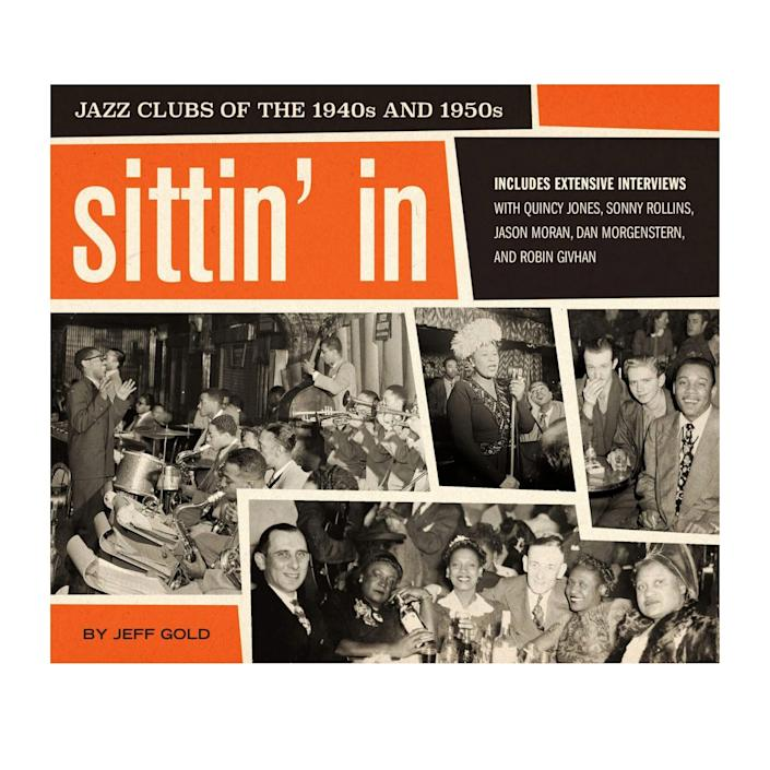 """Jeff Gold, """"Sittin' in: Jazz Clubs of the 1940s and 1950s"""""""