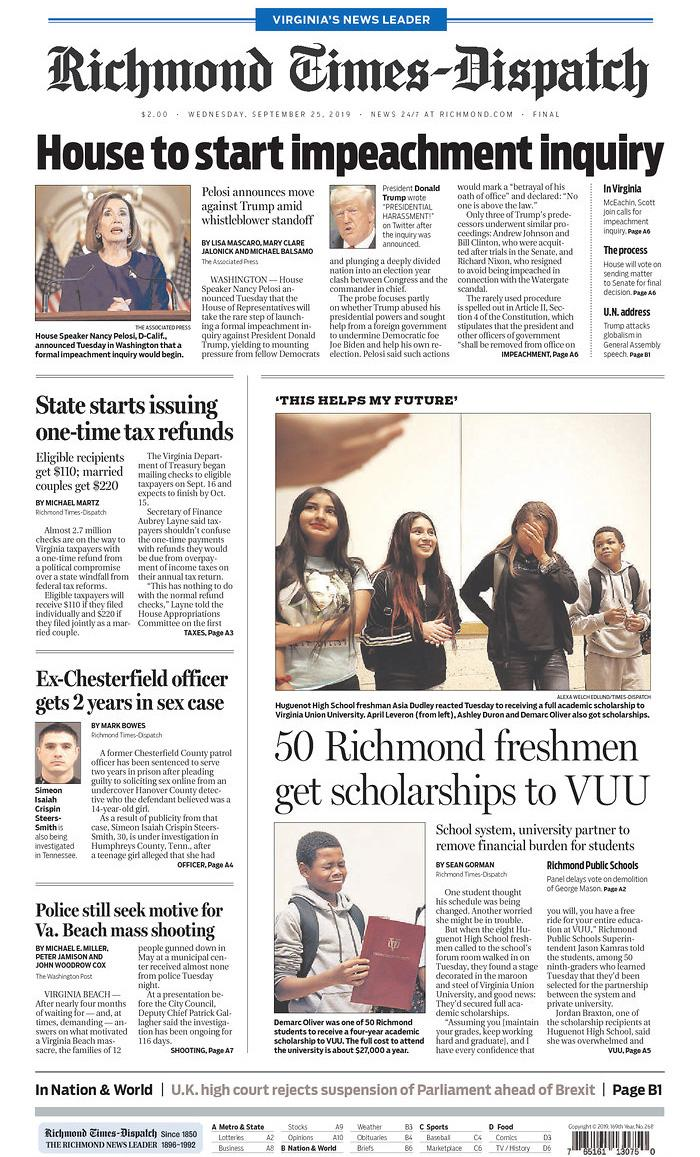 House to start impeachment inquiry Richmond Times-Dispatch Published in Richmond, Va. USA. (newseum.org)