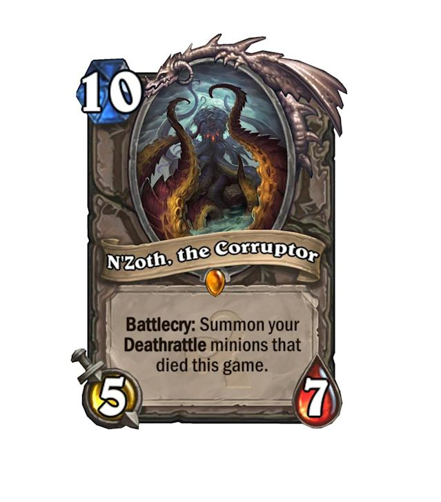<p>Miss your old buds? N'Zoth will bring them all back. He's as costly as a Hearthstone card can be, but man, when he drops, fill that board right up. Game changer, he is.</p>