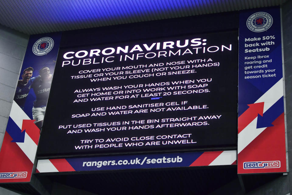 GLASGOW, SCOTLAND - MARCH 04: Rangers issues a warning to fans regarding the Coronavirus during the Ladbrokes Premiership match between Rangers and Hamilton at Ibrox, on March 04, 2020, in Glasgow, Scotland. (Photo by Rob Casey / SNS Group via Getty Images)