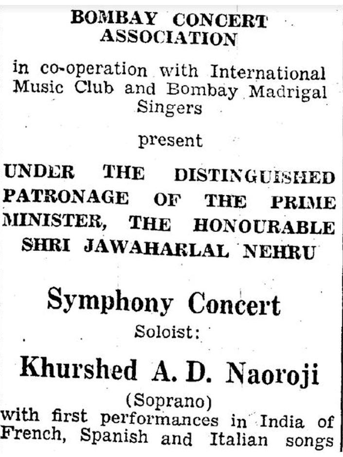 Khurshedben concert advertisement. One of the few surviving sources to document Khurshedben's life after Indian independence. Here, Nehru attends a concert held in Bombay where Khurshedben was a soloist.