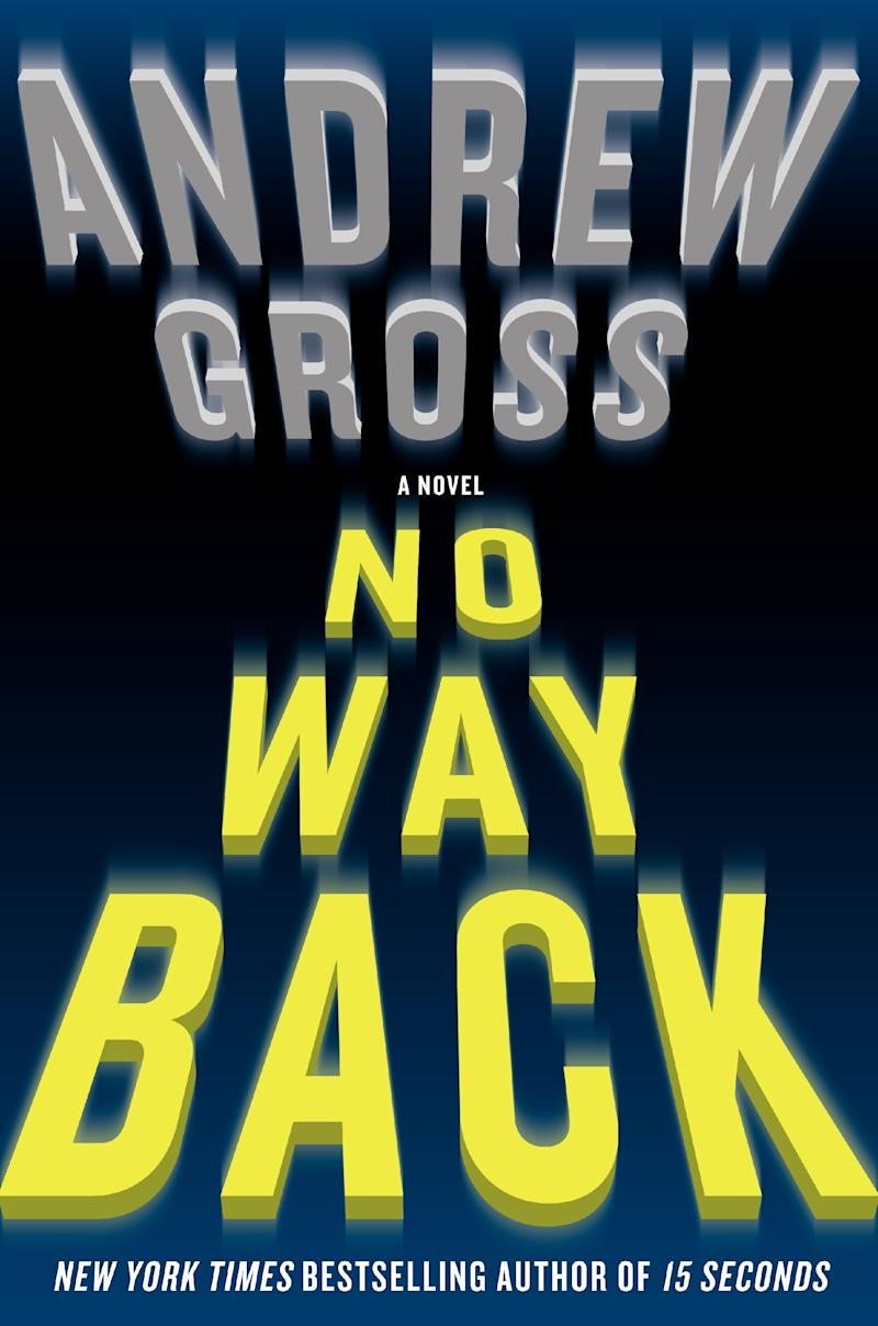 """This book cover image released by William Morrow shows """"No Way Back,"""" by Andrew Gross. (AP Photo/William Morrow)"""