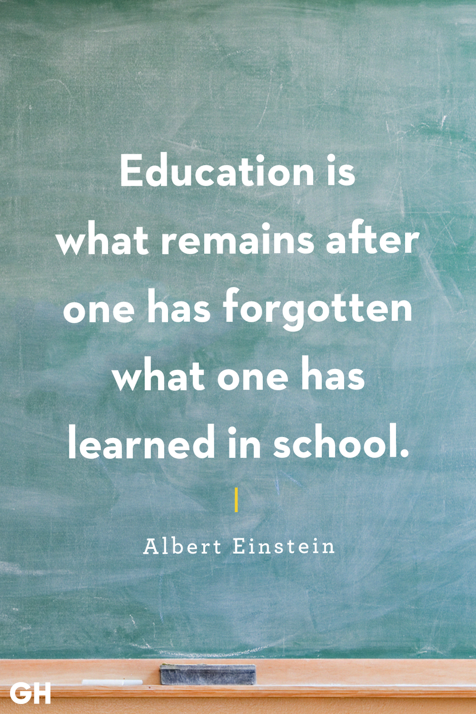 <p>Education is what remains after one has forgotten what one has learned in school.</p>