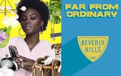 """Beverly Hills Celebrates Individuality with New Product Launch """"Far From Ordinary""""  Campaign"""