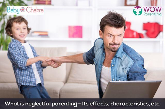 What Is Neglectful Parenting?