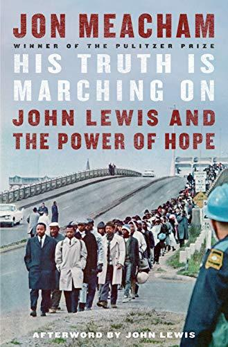 His Truth Is Marching On: John Lewis and the Power of Hope (Amazon / Amazon)