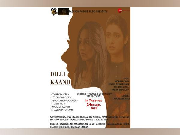 'Dilli Kaand', a journey of painful incidents, directed By Kritik Kumar