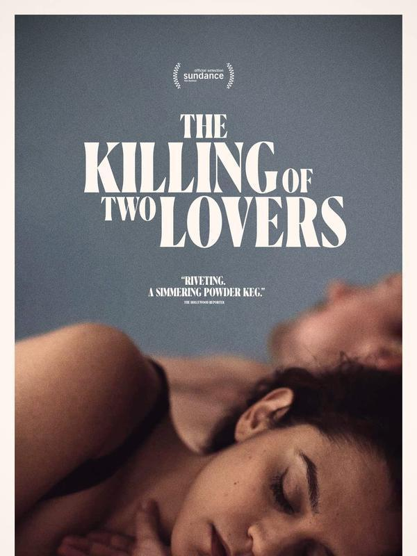 Poster The Killing Of Two Lovers. (Foto: Back40 Pictures/ IMDb)
