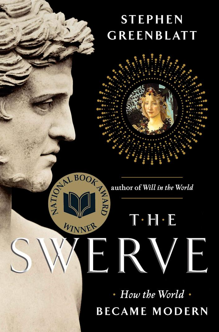 """In this book cover image released by W.W. Norton, """"The Swerve: How the World Became Modern,"""" by Stephen Greenblatt is shown. On Monday, April 16, 2012, Greenblatt won a Pulitzer Prize for nonfiction for his book """"The Swerve: How the World Became Modern."""" (AP Photo/Harvard University News Office, Rose Lincoln)"""
