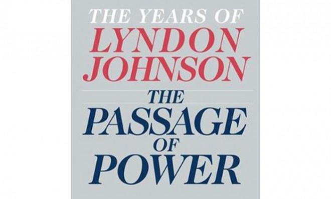 Robert A. Caro's latest masterpiece, The Passage of Power: The Years of Lyndon Johnson, looks back on the complex life of America's 36th president.