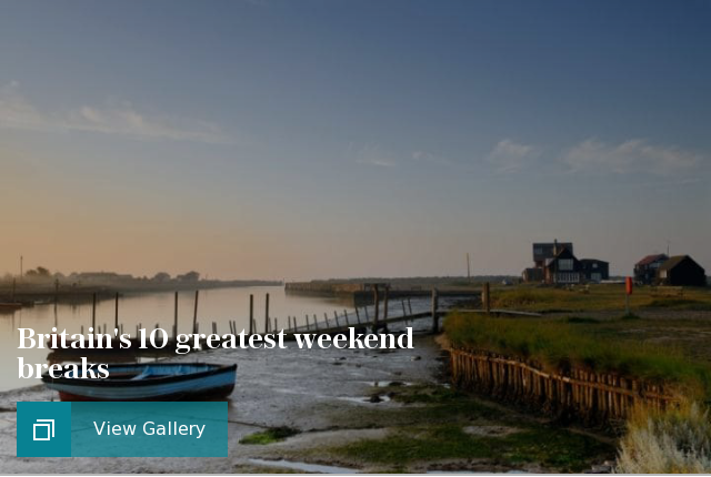 Britains 10 greatest weekend breaks