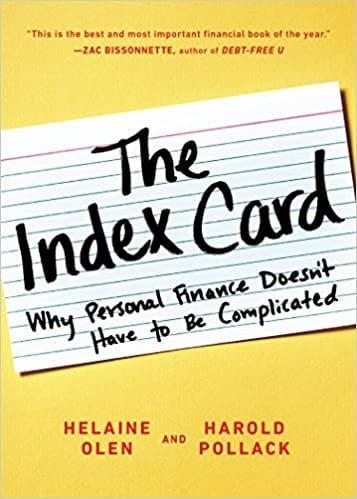<p>There are ten simple rules for investing and money management and they can all fit on an index card. <span><b>The Index Card: Why Personal Finance Doesn't Have to Be Complicated</b></span> ($13) does a deep dive into those ten rules and how you can take control of your finances. It even comes with an easy-to-follow action plan.</p>
