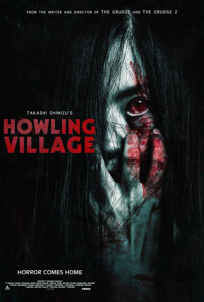 The poster for Howling Village features the film's title on the left and a ghost girl peering through her long dark hair with a blood red eye and her bloody hand up to her face.