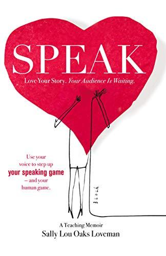 """Speak,"" by Sally Lou Oaks Loveman (Amazon / Amazon)"