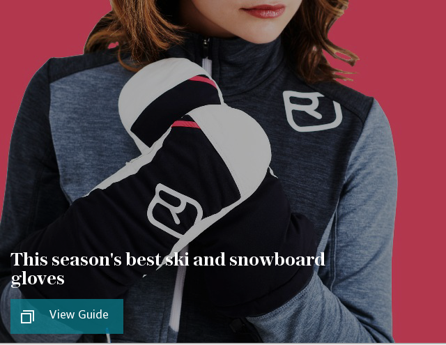 This season's best ski and snowboard gloves
