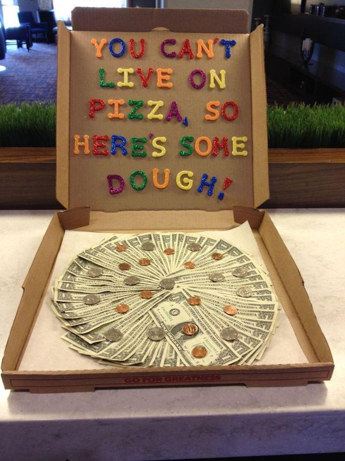 """<p>Though chances are this money might end up going to buy pizza, this is a fun way to make sure your college student has a little extra dough. <i>(Photo: Lori Hickerson via <a href=""""https://www.pinterest.com/lrhickerson/my-stuff-to-try/"""" rel=""""nofollow noopener"""" target=""""_blank"""" data-ylk=""""slk:Pinterest"""" class=""""link rapid-noclick-resp"""">Pinterest</a>)</i></p>"""