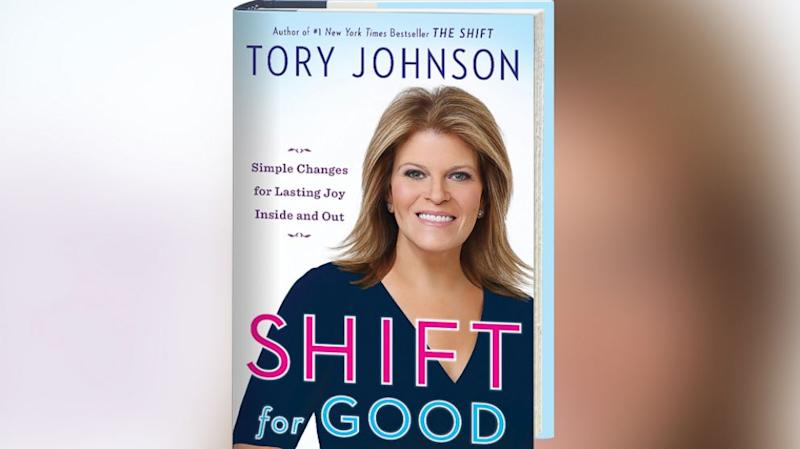 Tory Johnson's 'Shift for Good': 7 Ways Say Goodbye to Negativity and Find Happiness