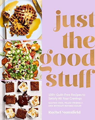 """Just the Good Stuff,"" by Rachel Mansfield (Amazon / Amazon)"
