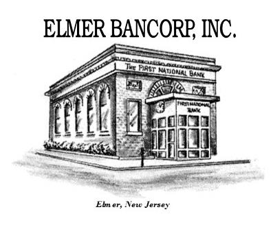 Elmer Bancorp, Inc. Announces Cash Dividend