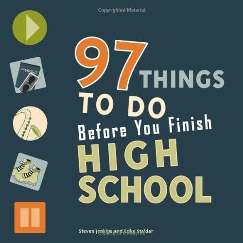 <p>This <span><strong>97 Things to Do Before You Finish High School</strong> Book</span> ($11) is fun to use.</p>