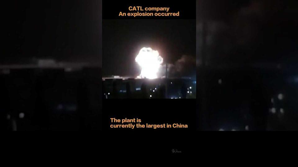 Explosion at CATL-owned company (source:  WU WA)