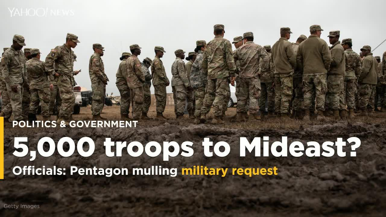 The Defense Department is considering a military request to send about 5,000 additional troops to the Middle East amid increasing tensions with Iran, two U.S. officials told Reuters on Wednesday.