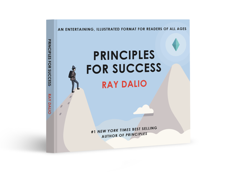 "Ray Dalio releases a distilled version of his 600-page best-seller ""Principles: Life and Work"" in a new format called ""Principles For Success"" for ""readers of all ages."""