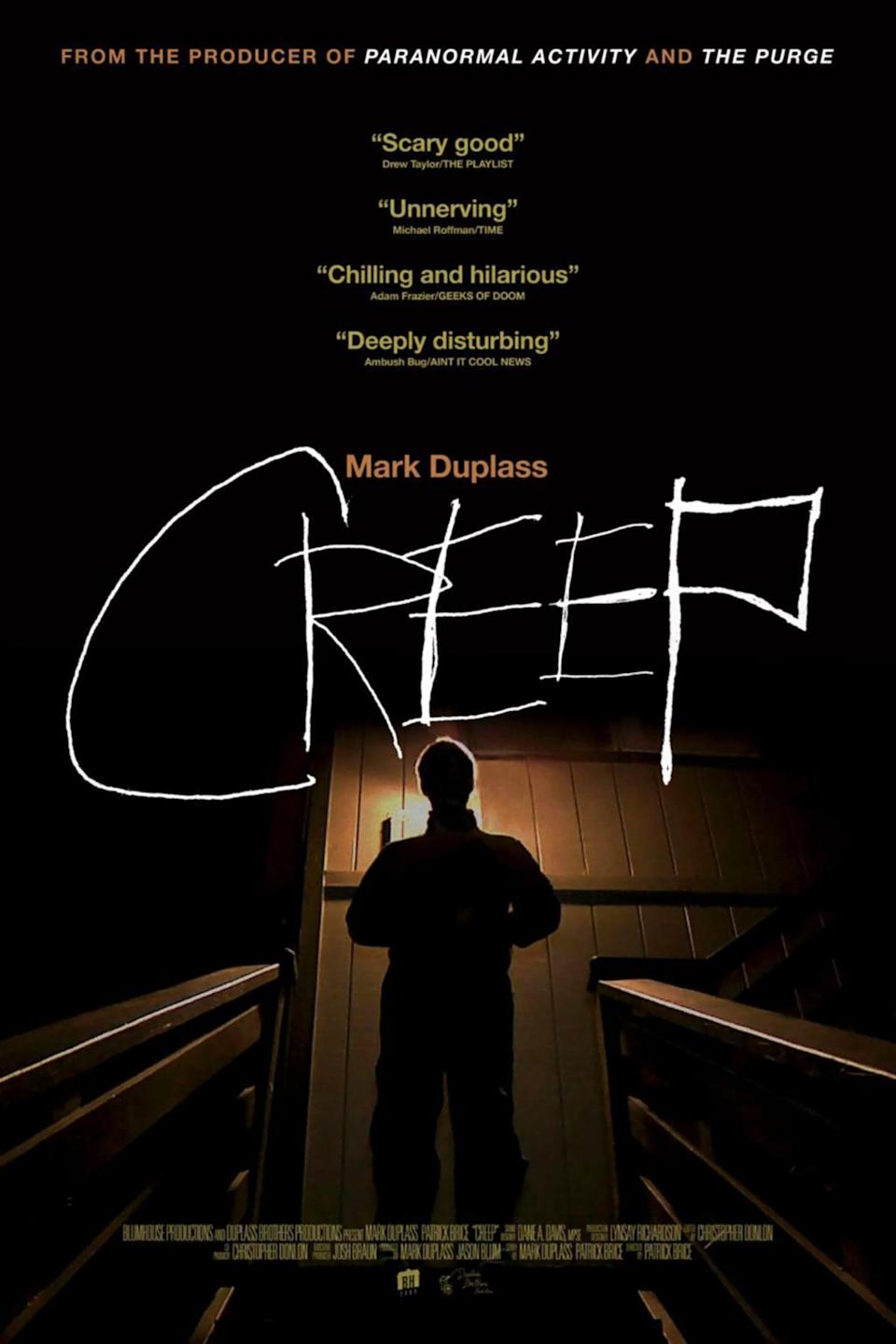 """<p>If you want to feel deeply, <em>deeply</em> uncomfortable, <strong>Creep</strong> is for you! Mark Duplass plays a loner who hires a videographer to document his life for a day. It's not a fun day.</p> <p><a href=""""https://www.netflix.com/title/70306646"""" class=""""link rapid-noclick-resp"""" rel=""""nofollow noopener"""" target=""""_blank"""" data-ylk=""""slk:Watch  Creep  on Netflix now."""">Watch <strong> Creep </strong> on Netflix now.</a></p>"""