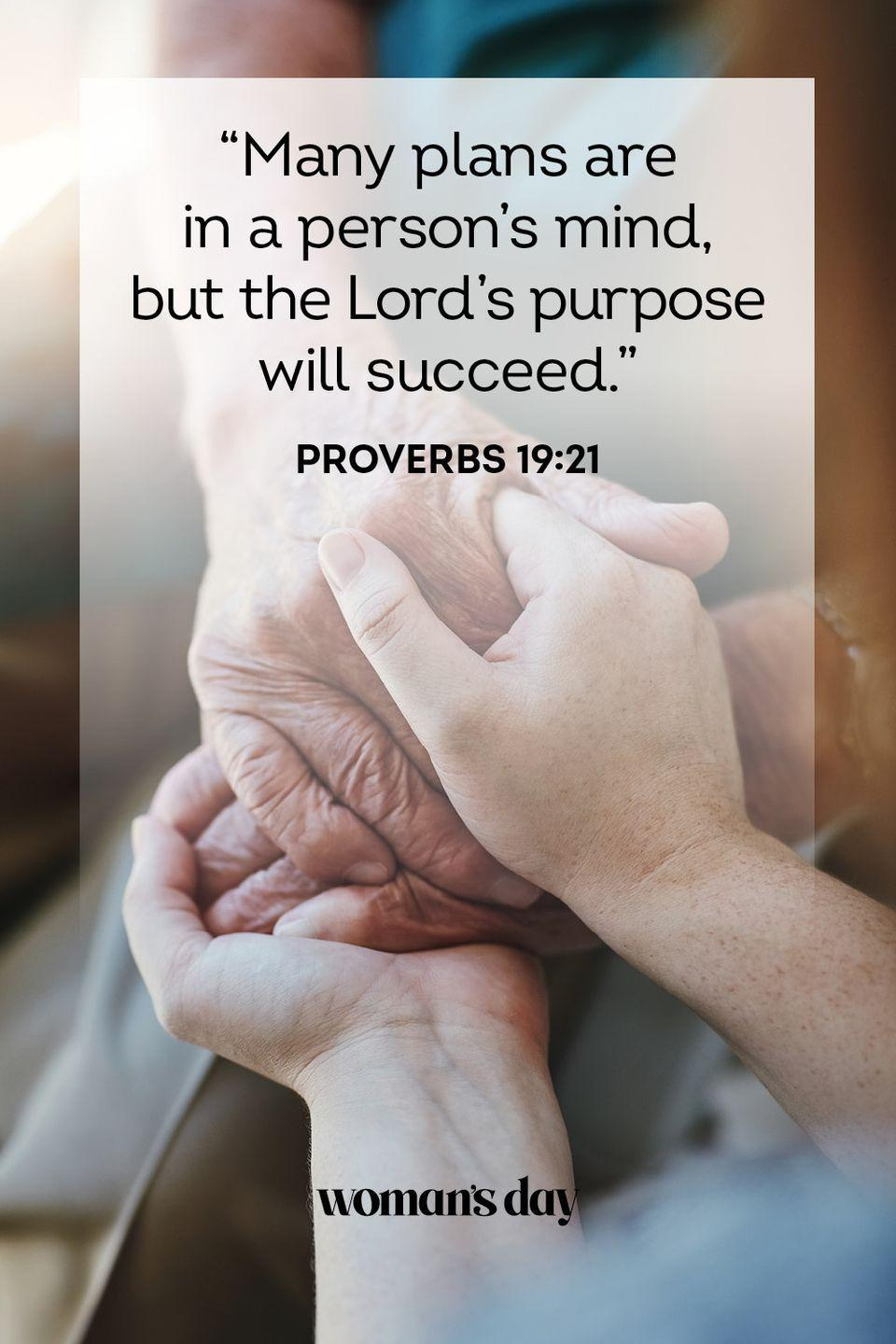 """<p>""""Many plans are in a person's mind, but the Lord's purpose will succeed."""" — Proverbs 19:21</p><p><strong>The Good News: </strong>Nothing perseveres longer than God's plan. If we toil in the wrong direction, that is wasted persistence. We must stop and take stock every once in a while that we are still following the Lord in all we do. That way we can ensure that we're persevering for God's greater path for us.</p>"""