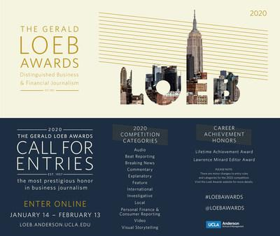 The Gerald Loeb Awards open the 2020 Call for Entries to recognize the best in business journalism. Enter online between January 14 - February 13 at https://bit.ly/loeb2020